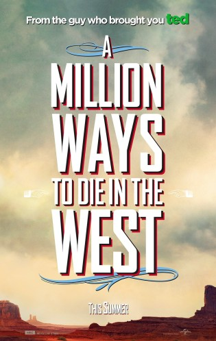 million_ways_to_die_in_the_west_teaser_poster